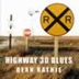 Highway 30 Blues