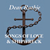 Songs of Love & Shipwreck